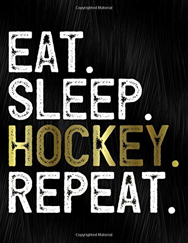 Eat Sleep Hockey Repeat: Notebook, Journal, Diary Or Sketchbook With Wide Ruled Paper por Jolly Pockets