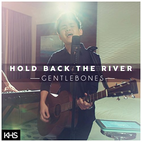 Hold Back The River (Originally Performed By James Bay)