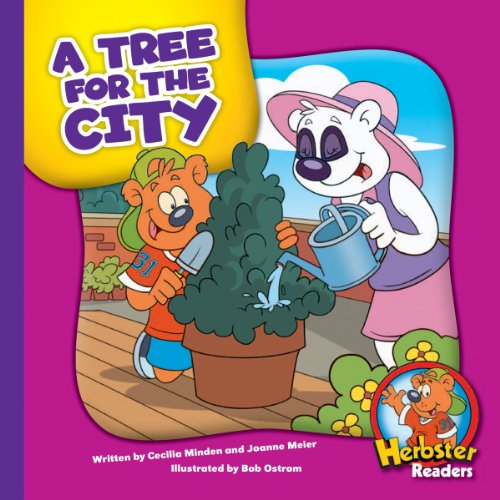 A Tree for the City (Herbster Readers: Teamwork at Lotsaluck Camp: Level 4 Readers: The Environment)