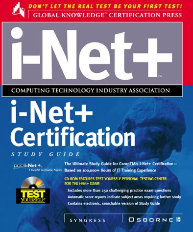 i-Net+ Certification Study Guide (Certification Press) por Syngress Media  Inc.