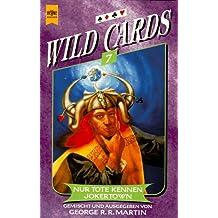 Wild Cards 7: Nur Tote kennen Jokertown