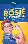 La véritable histoire de Rosie la riveteuse par Mallaval