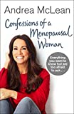 Confessions of a Menopausal Woman: Everything you want to know but are too afraid to ...