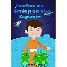 Sueños de Stefan en el Espacio