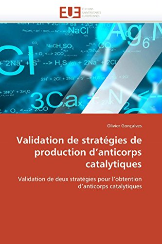 Validation de stratégies de production d anticorps catalytiques