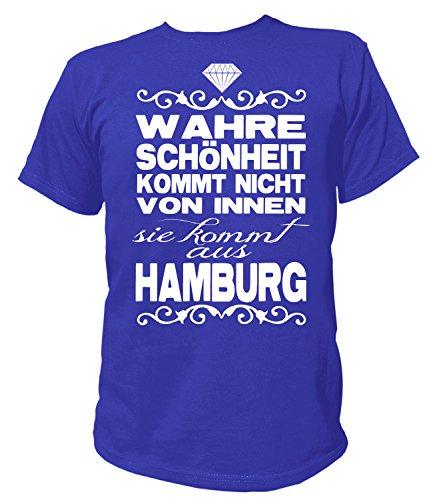 Artdiktat Herren T-Shirt - Wahre Schönheit Kommt Nicht von Innen - Sie Kommt aus Hamburg Größe XXXL, Blau