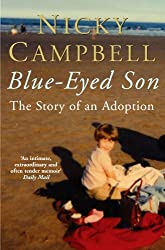 Blue-Eyed Son: The Story of an Adoption (English Edition)