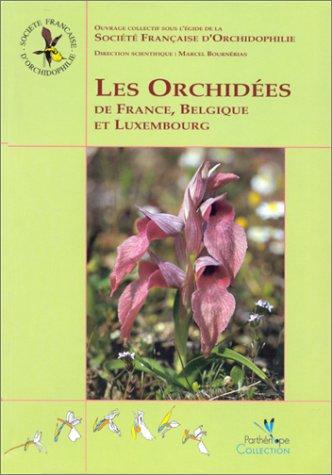 Les orchidées de France, Belgique et Luxembourg par Collectif