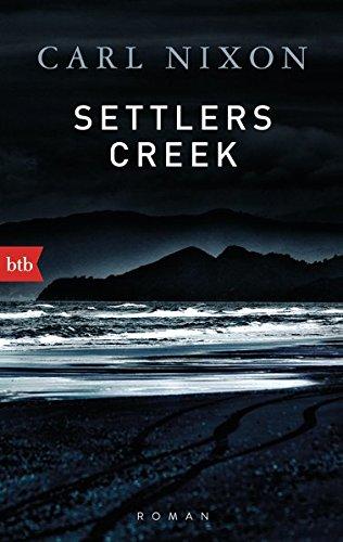 Buchseite und Rezensionen zu 'Settlers Creek: Roman' von Carl Nixon