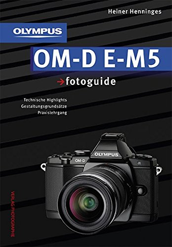 Preisvergleich Produktbild Olympus OM-D E-M5 fotoguide