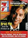 Télé 7 jours - n°2015 - 09/01/1999 - Brad Pitt :