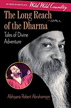 The Long Reach of the Dharma: Tales of Divine Adventure by [Abrahamson, Abhiyana Robert]