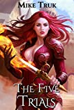 #4: The Five Trials (Tsun-Tsun TzimTzum Book 1)