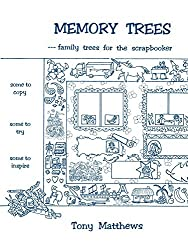 Memory Trees--Family Trees for the Scrapbooker by Peter Matthews (2009-06-01)