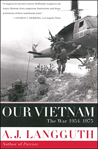 Our Vietnam: The War 1954-1975 por A. J. Langguth