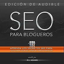 SEO Para Blogueros: Aprenda CóMo Posicionar Su Artículo De Blog Entre Los Primeros Resultados De BúSqueda En Google, El Series De SEO