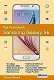 Das Praxisbuch Samsung Galaxy S6 by Rainer Gievers (2015-05-17)
