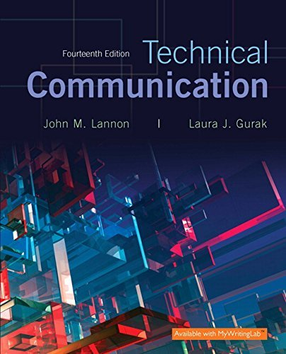 Technical Communication (14th Edition) by John M. Lannon (2016-01-15)