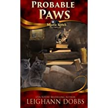Probable Paws (Mystic Notch Cozy Mystery Series) (Volume 5) by Leighann Dobbs (2016-04-06)