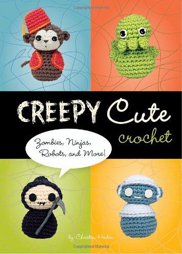Creepy Cute Crochet: Zombies, Ninjas, Robots, and (Zombie Ideen)