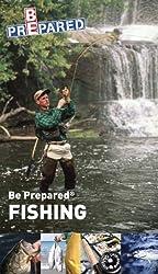 Be Prepared Fishing