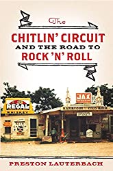 The Chitlin′ Circuit - And the Road to Rock ′n′ Roll