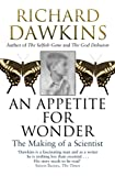 Born to parents who were enthusiastic naturalists, and linked through his wider family to a clutch of accomplished scientists, Richard Dawkins was bound to have biology in his genes.  But what were the influences that shaped his life?  And who inspir...