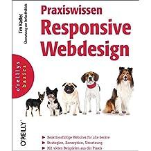 Praxiswissen Responsive Webdesign (oreilly basics)