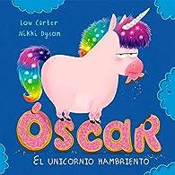 Óscar. el unicornio hambriento par Lou Carter
