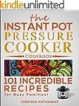 The Instant Pot Pressure Cooker Cookb...