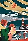 Le club des métamorphes - L'île aux mystères par Brissot