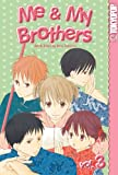 Me and My Brothers: v. 3 (Me & My Brothers)
