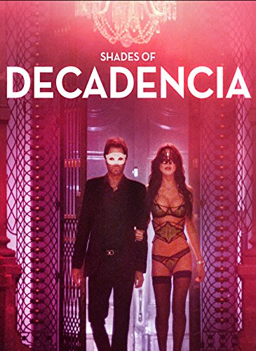 Shades of Decadencia