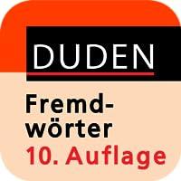 Duden – Das Fremdwörterbuch, 10. Auflage