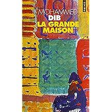 La Grande Maison (Sciences sociales) (French Edition)