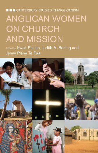 Anglican Women on Mission and the Church (Canterbury Studies in Anglicanism) by Pui-Lan Kwok (2013-04-29)