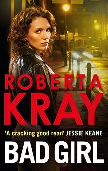 Bad Girl by [Kray, Roberta]