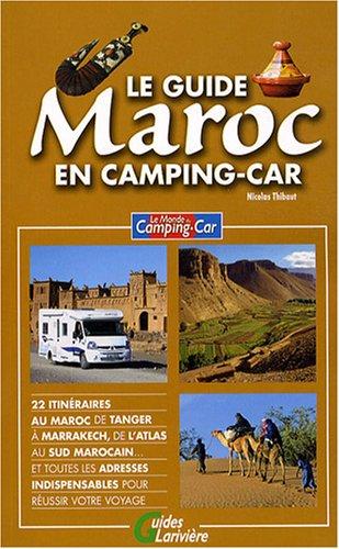 Le guide Maroc en camping-car