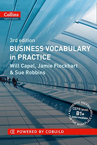 Business Vocabulary in Practice: B1-B2 (Collins Business Grammar and Vocabulary) por Will Capel