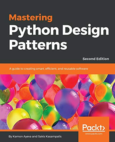 Mastering Python Design Patterns por Kamon Ayeva