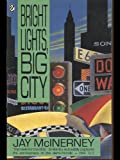 Book cover for Bright Lights, Big City