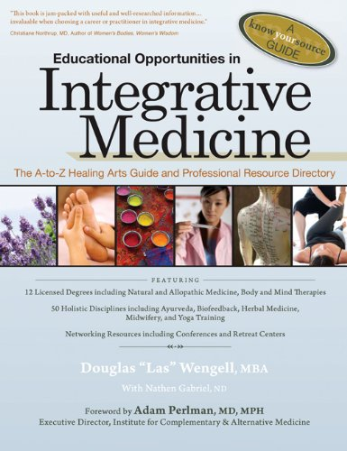 educational-opportunities-in-integrative-medicine-the-a-to-z-healing-arts-guide-and-professional-res