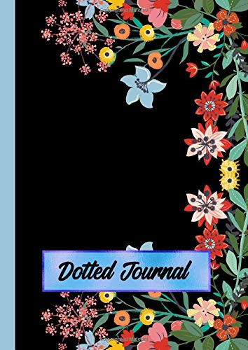 Dotted Journal: A4 Size Dot Grid Notebook - Floral Border on Black (Executive Journal Black)