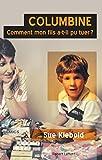 Columbine (French Edition)