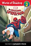 The Amazing Spider-Man: The Story of Spider-Man (World of Reading: Level 2)