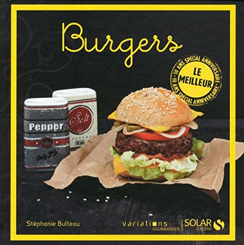 Burgers - Le meilleur des VG par Stéphanie BULTEAU