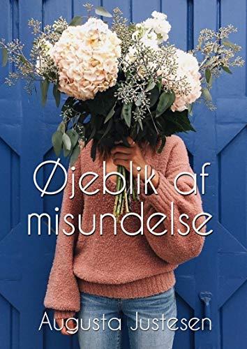 Øjeblik af misundelse (Danish Edition) por Augusta Justesen