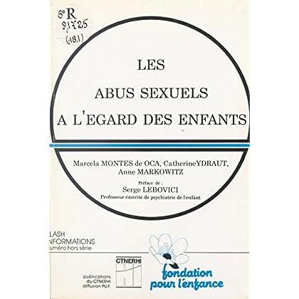 Les abus sexuels à l'égard des enfants (Publications du C.T.N.E.R.H.I.)