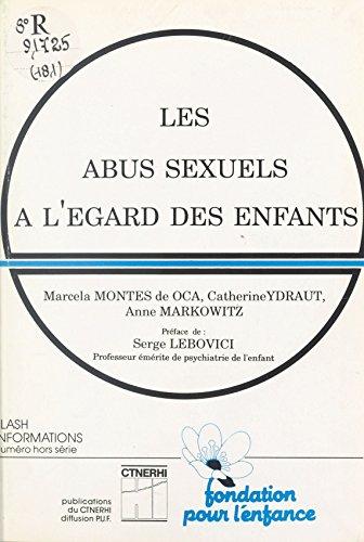 Les abus sexuels à l'égard des enfants (Publications du C.T.N.E.R.H.I.) par Marcela Montes de Oca