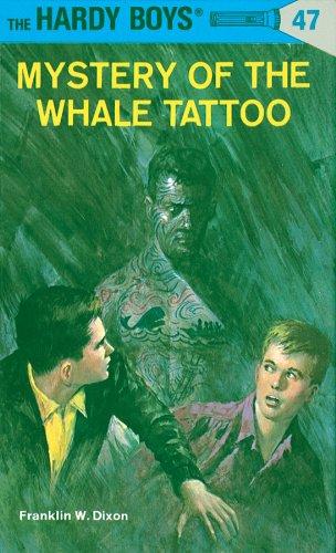 Hardy Boys 47: Mystery of the Whale Tattoo (The Hardy Boys) (English Edition)